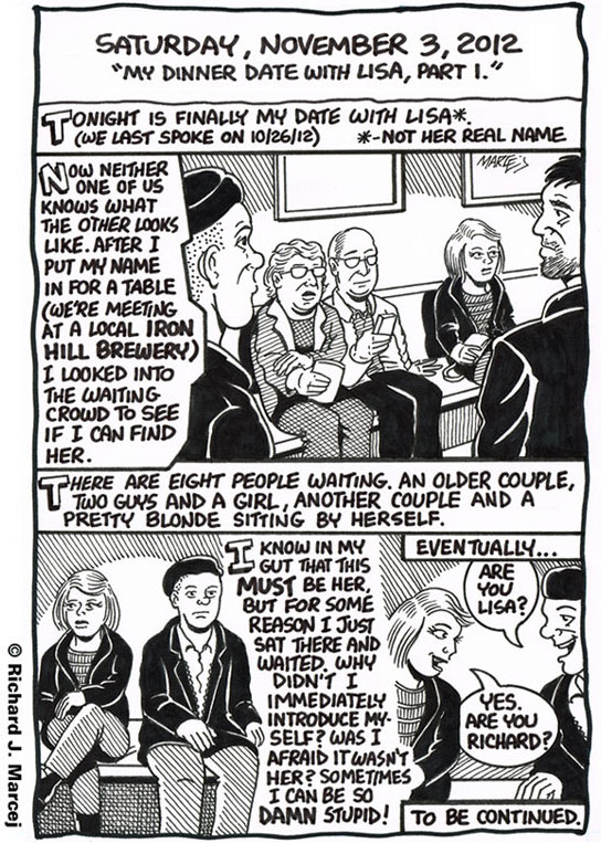 "Daily Comic Journal: November 3, 2012: ""My Dinner Date With Lisa, Part 1 & 2."""