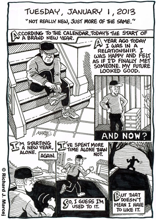 "Daily Comic Journal: January 1, 2013: ""Not Really New, Just More Of The Same."""