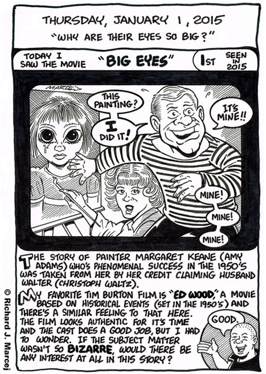 "Daily Comic Journal: January 1, 2015: ""Why Are Their Eyes So Big?"""