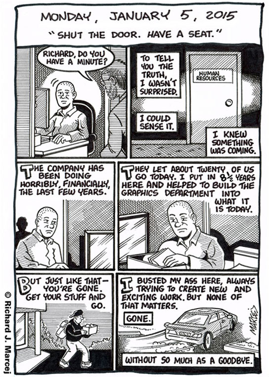 "Daily Comic Journal: January 5, 2015: ""Shut The Door. Have A Seat."""