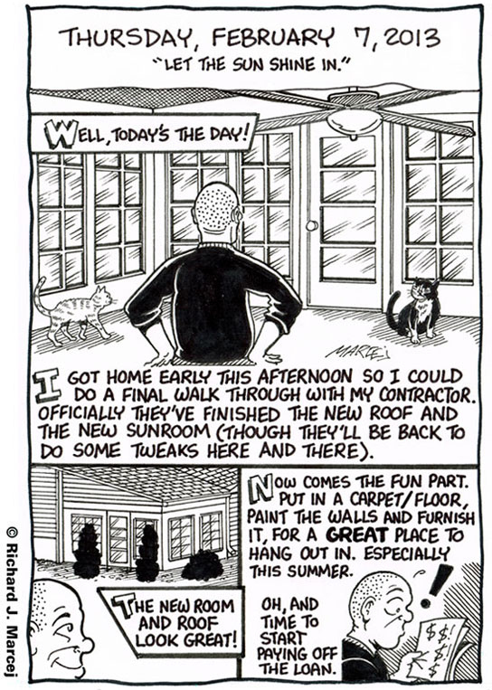 "Daily Comic Journal: February 7, 2013: ""Let The Sun Shine In."""