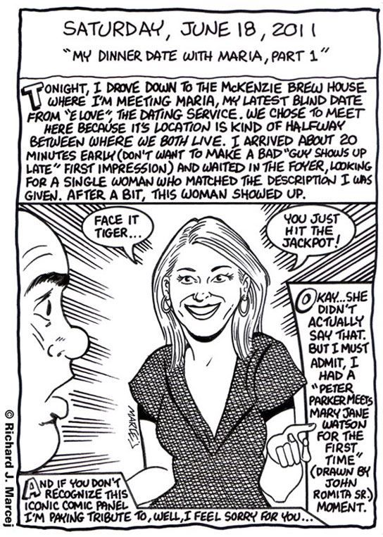"Daily Comic Journal: June 18, 2011: ""My Dinner Date With Maria, Part 1 & 2."""