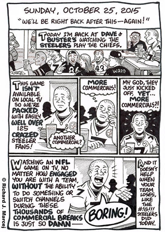 """Daily Comic Journal: October 25, 2015: """"We'll Be Right Back After This — Again!"""""""