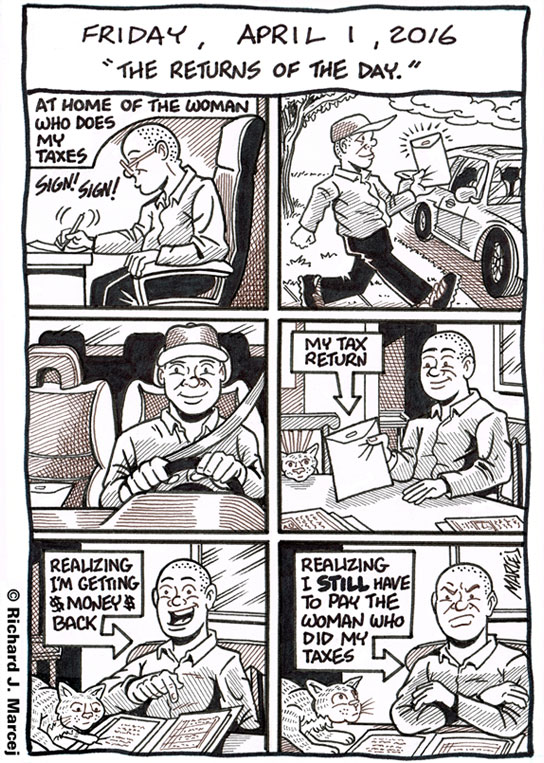 "Daily Comic Journal: April 1, 2016: ""The Returns Of The Day."""