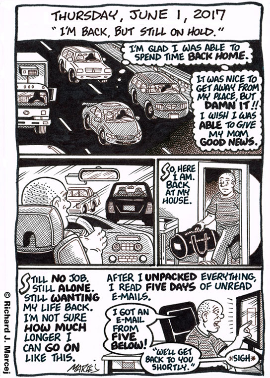 "Daily Comic Journal: June 1, 2017: ""I'm Back, But Still On Hold."""