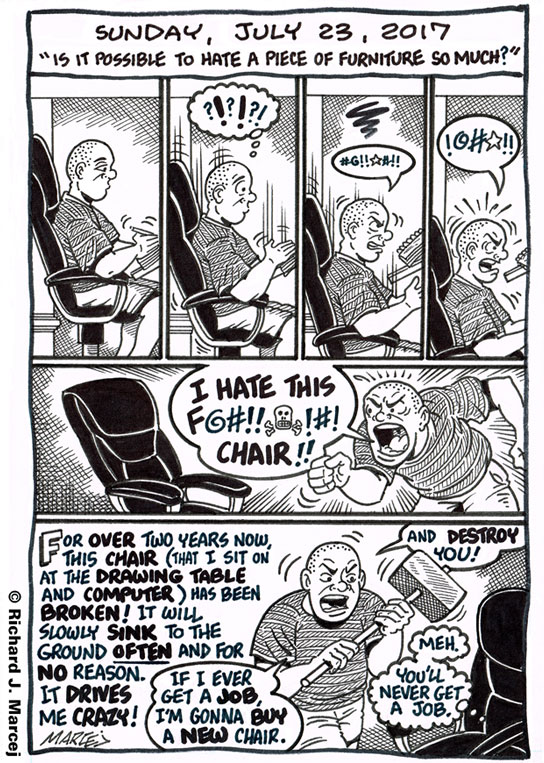 "Daily Comic Journal: July 23, 2017: ""Is It Possible To Hate A Piece Of Furniture So Much?"""