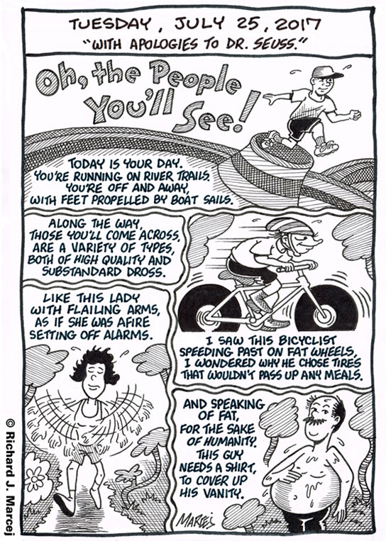 "Daily Comic Journal: July 25, 2017: ""With Apologies To Dr. Seuss."""