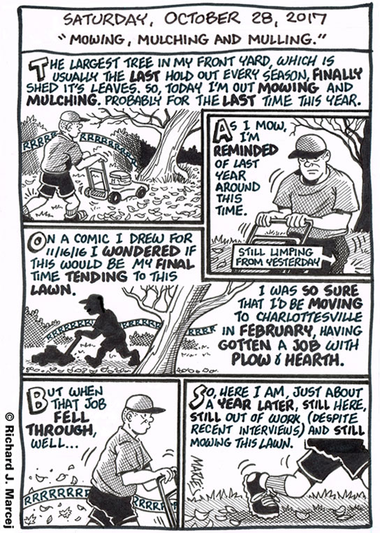 """Daily Comic Journal: October 28, 2017: """"Mowing, Mulching And Mulling."""""""