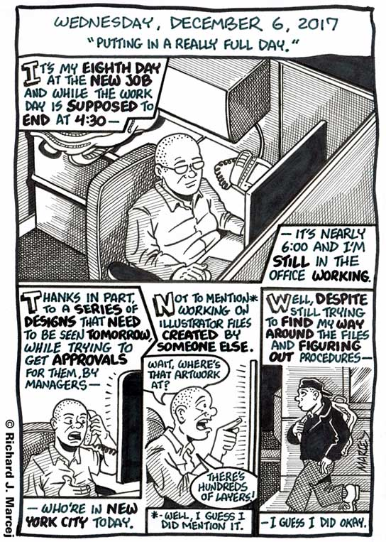 "Daily Comic Journal: December 6, 2017: ""Putting In A Really Full Day."""